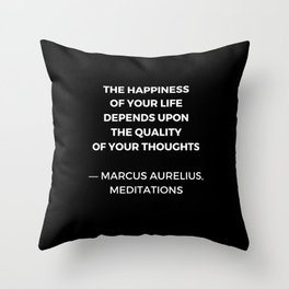 Stoic Wisdom Quotes - Marcus Aurelius Meditations - Happiness Throw Pillow