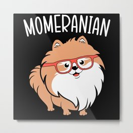 Momeranian Pom Pomeranian Mothers Day Best Mom Metal Print