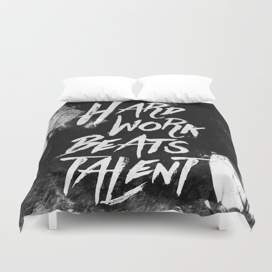 Inspirational typographic quote Hard Work Beats Talent Duvet Cover