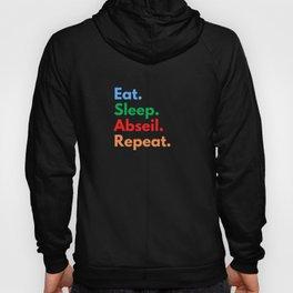 Eat. Sleep. Abseil. Repeat. Hoody