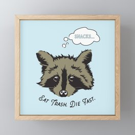 Eat Trash Die Fast Framed Mini Art Print