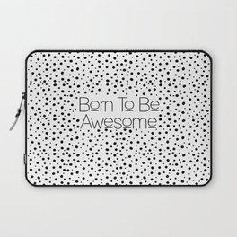 Awesome Laptop Sleeve