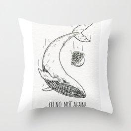 Not again! Throw Pillow