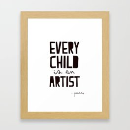 Every Child is an artist, black-white kids room typography poster home wall decor canvas Art Framed Art Print