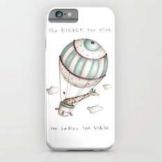 The higher you climb, the better the view Slim Case iPhone 6s