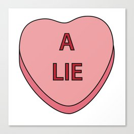 A Lie Canvas Print