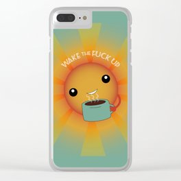 Wake the F Up! Clear iPhone Case