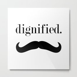dignified mustache Metal Print