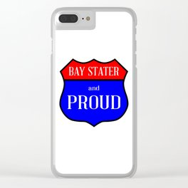 Bay Stater And Proud Clear iPhone Case