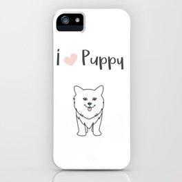 I love puppy iPhone Case