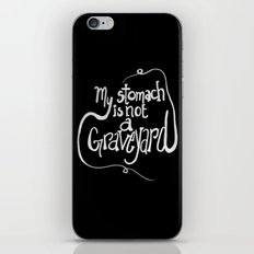 My Stomach is not a Graveyard Inverse Colors iPhone & iPod Skin