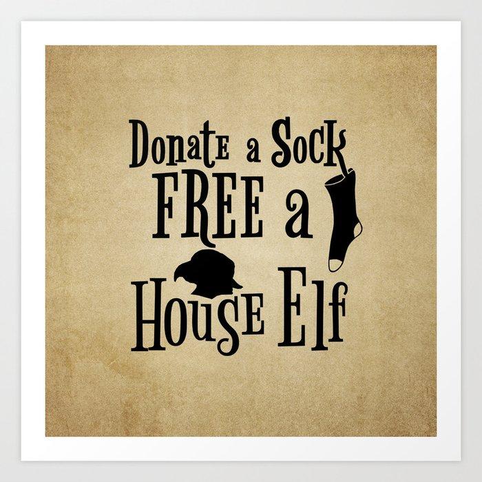 donate a sock free a house elf art print by jeandmydesigns society6 rh society6 com free the house elves traduction free the house elves traduction
