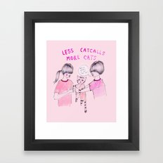 Less Catcalls, More Cats Framed Art Print