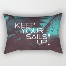 Keep Your Sails Up Rectangular Pillow