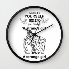 Rapunzel Be yoursef Strange girl Wall Clock
