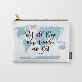Not all those who wander are lost (blue) Carry-All Pouch