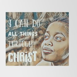Black Girl Can Do All Things Through Christ Throw Blanket