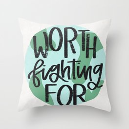 Earth Worth Fighting For Throw Pillow