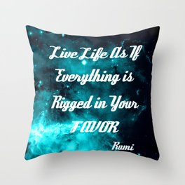 Rigged in Your Favor Rumi Quote Teal Galaxy Throw Pillow