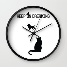 No dream is to big 2nd version Wall Clock