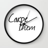 carpe diem Wall Clocks featuring Carpe Diem  by Xchange Art Studio