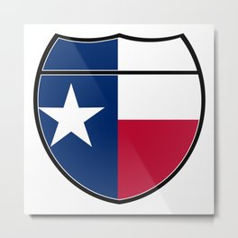 Texas Flag In An Interstate Sign Metal Print