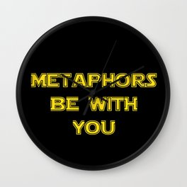 Metaphors be with you ! Wall Clock
