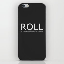 Roll for initiative! iPhone Skin