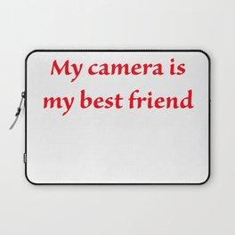 My camera is my best friend Laptop Sleeve