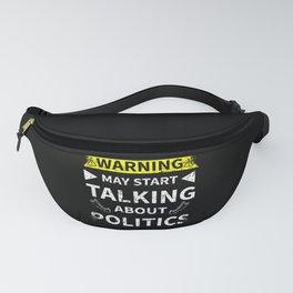 Politics Lover Politian Funny Gift Fanny Pack