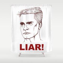 I'm A LIAR! Shower Curtain