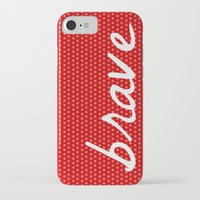 brave iPhone & iPod Cases featuring Brave by Endless Summer
