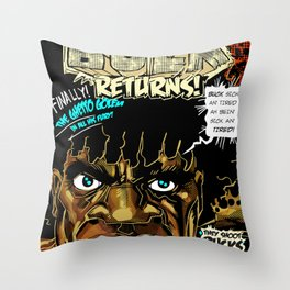 BUCK RETURNS Throw Pillow