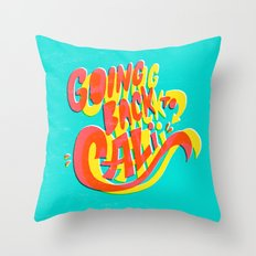 Going Back to Cali Throw Pillow