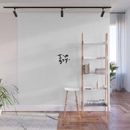 I'm gay - Handwrite - Reveal - Help - Announce Wall Mural