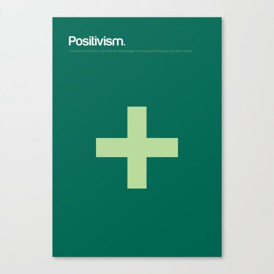 Positivism Canvas Print