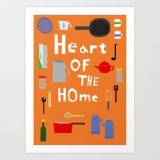 Heart of the Home - Kitchen Art Print