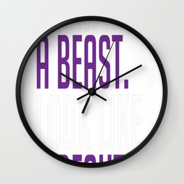 Train like a Beauty. Look like a Beast Wall Clock