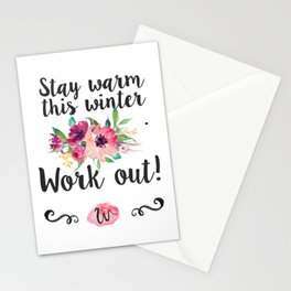 Stay warm this winter. Work Out! Stationery Cards