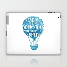 Reading is like Dreaming with Your Eyes Open Laptop & iPad Skin