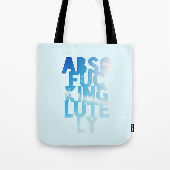Abso....lutely! Tote Bag