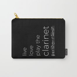 Live, love, play the clarinet (dark colors) Carry-All Pouch