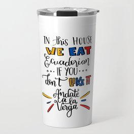 Ecuadorian QUOTE Travel Mug