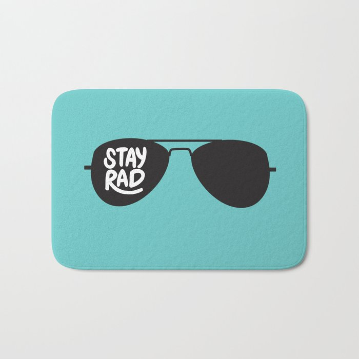 Stay Rad Bath Mat