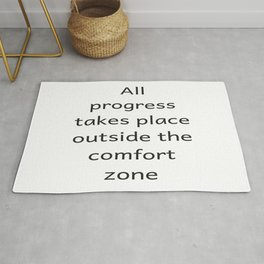 All progree takes place outside the comfort zone - Motivational quote Rug
