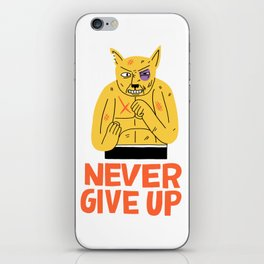 NEVER GIVE UP iPhone Skin
