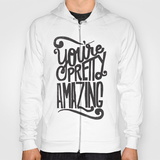 YOU'RE AMAZING Hoody