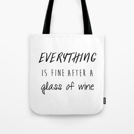 Fine with Wine Tote Bag
