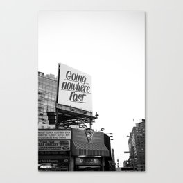 going nowhere fast Canvas Print