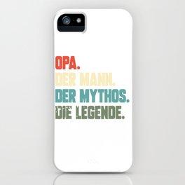 Opa Mann Mythos Die Legende iPhone Case